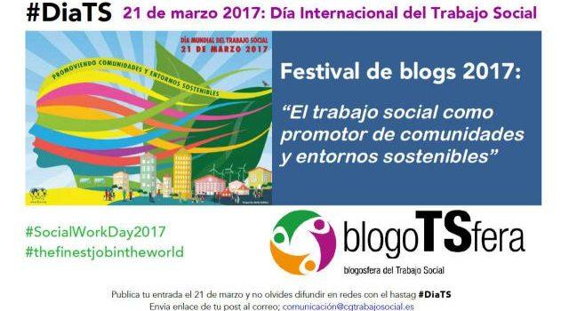 DIA MUNDIAL DEL TRABAJO SOCIAL 2017. COMUNIDAD Y SOSTENIBILIDAD.